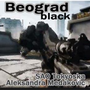 SAO-Tokyoska-ft-Aleksandra-Medakovic---Beograd-Black-(Original-Mix)-[Techno]