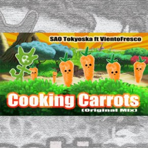 SAO-Tokyoska-ft-VientoFresco---Cooking-Carrots-(Original-Mix)-[Tech-House]
